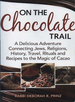 On the Chocolate Trail, by Deborah Prinz (2012)